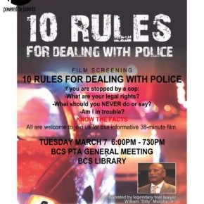 "3/7 – PTA Presents: ""Ten Rules For Dealing with Police"""